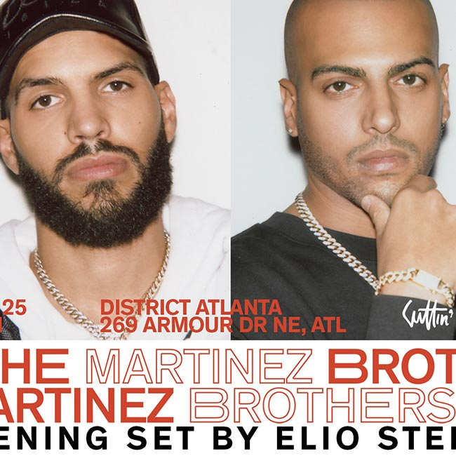 The Martinez Brothers • Friday, June 25th • Use Promocode SINNER and SAVE