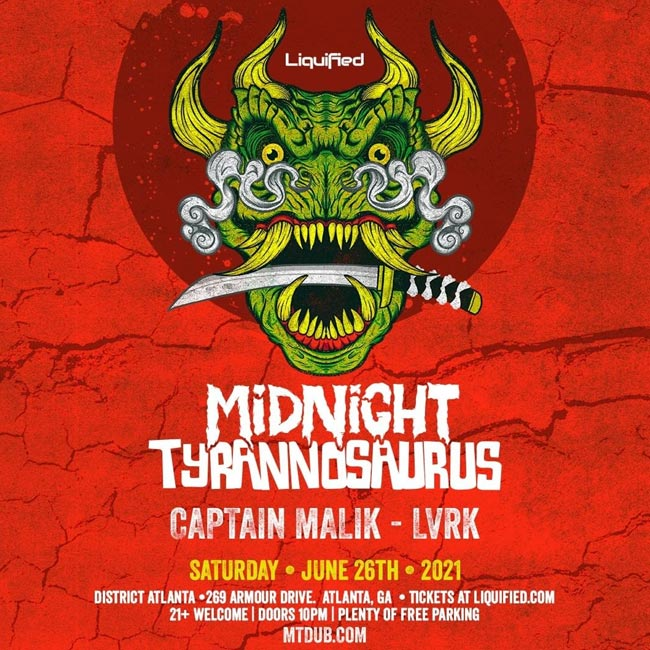 Midnight Tyrannosaurus • Saturday, June 26th • Use Promocode SINNER and SAVE