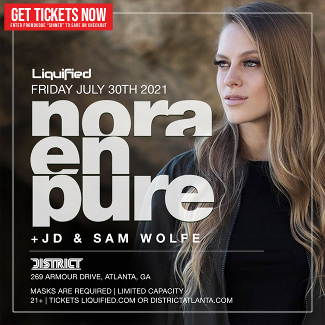 Nora En Pure • Friday, July 30th • Use Promocode SINNER and SAVE