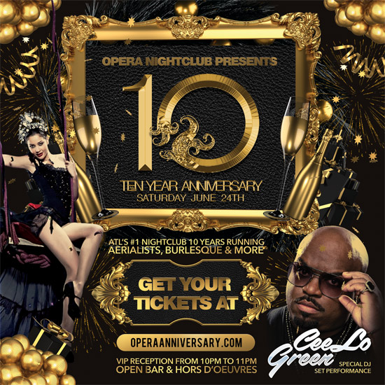 Pre-sale Tickets for Opera's 10 Year Anniversary Party featuring Ceelo Green in Atlanta