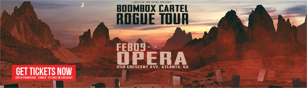 Atlantas best night clubs 2011 2016 event archive my favorite sin opera and illuminate present boombox cartel rogue tour friday february 9th at opera nightclub fandeluxe Choice Image
