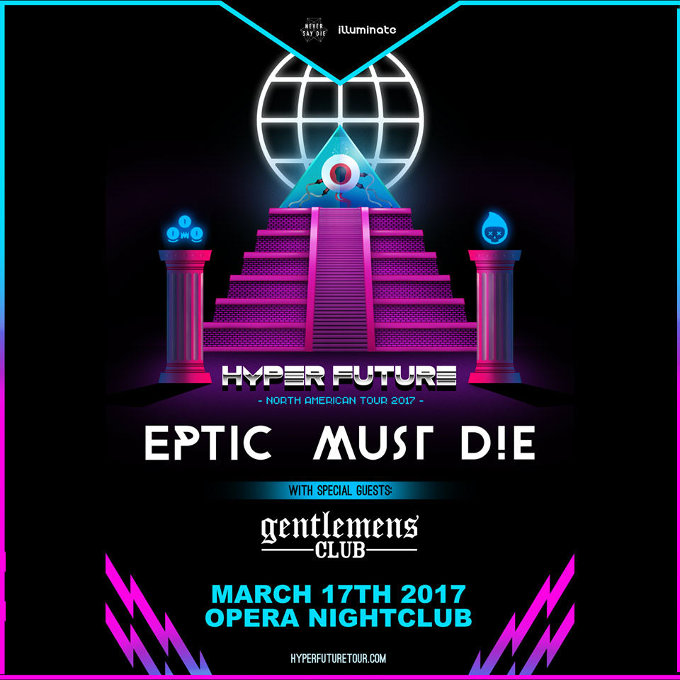 Pre-sale Tickets for Eptic & Must Die! with Gentlemens Club in Atlanta