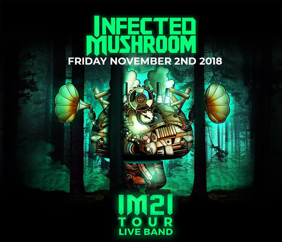 Pre-sale Tickets for Infected Mushroom - IM2I Tour Live Band in Atlanta