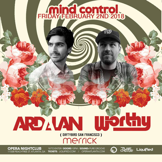 Pre-sale Tickets for Mind Control featuring Ardalan & Worthy (Dirtybird) in Atlanta