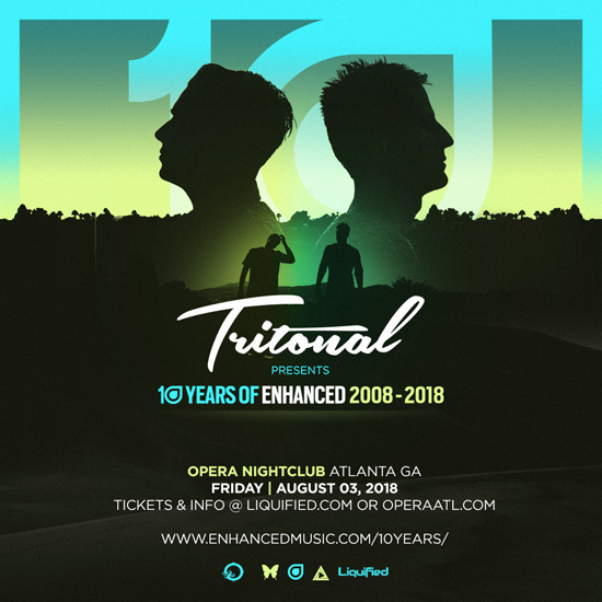Pre-sale Tickets for Tritioinal presents 10 Years of Enhanced 2008 - 2018 in Atlanta