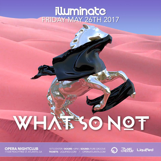 Pre-sale Tickets for WHAT SO NOT in Atlanta