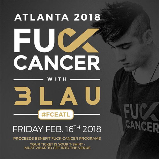 Pre-sale Tickets for F*CK CANCER with 3Lau in Atlanta