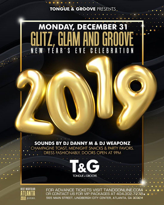 Pre-sale Tickets for Glitz, Glam & Groove - New Year's Eve at Tongue & Groove in Atlanta