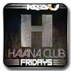 FREE Guestlist for Fridays at Havana Club